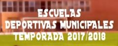 Escuelas Deportivas Municipales, Temporada 2017/2018