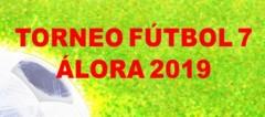 Clasificación 2ª jornada del Torneo de Fútbol 7 Álora 2019