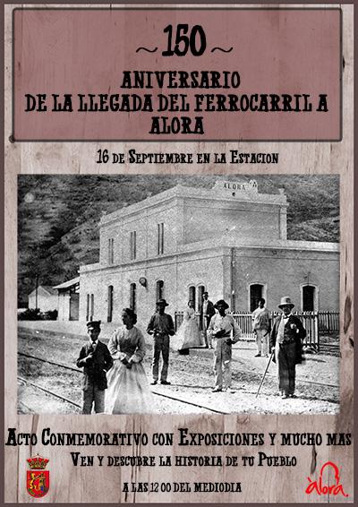 150 Aniversario de la llegada del ferrocarril a álora